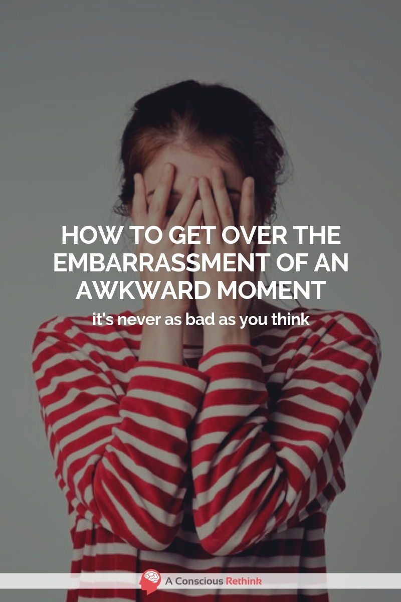 That Awful Embarrassing Moment When You Do Something And Everyone Stares At You Or Do They Here S A Dif Embarrassing Quotes Embarrassed Quotes Get Over It