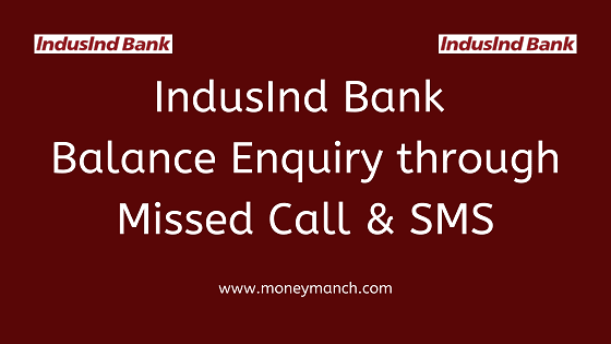 Indusind Bank Balance Enquiry The Bank Offers Several Ways For Indusind Bank Account Balance Check One Is Balance Chec In 2020 Indusind Bank Bank Account Balance Sms