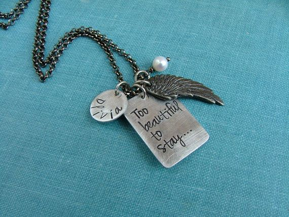 Too Beautiful To Stay Custom Hand Stamped Aluminum And Angel Wing Pendant Memorial Necklace by MyBella