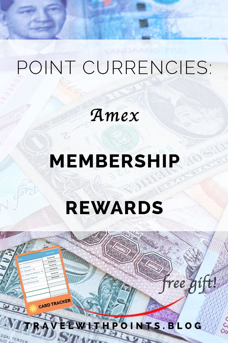 The travel currencies part 2 amex membership rewards