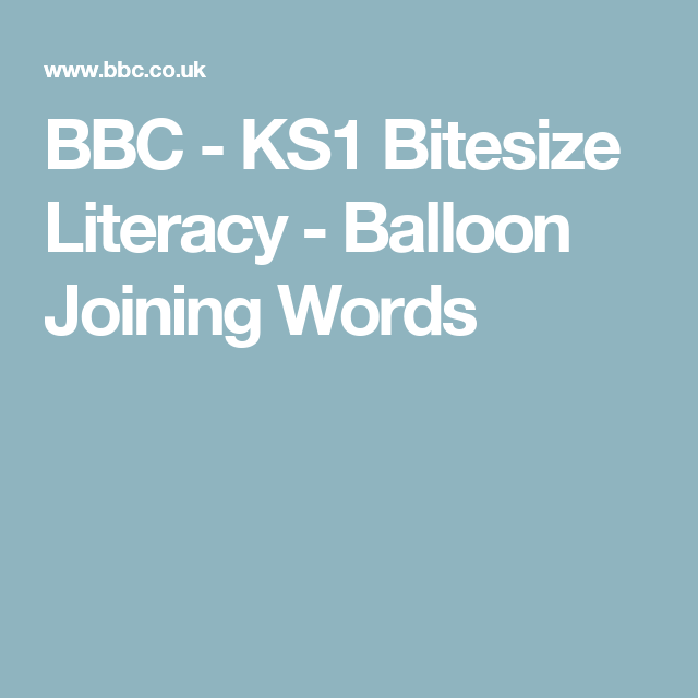Bbc ks1 bitesize literacy balloon joining words cohesion activities urtaz Choice Image