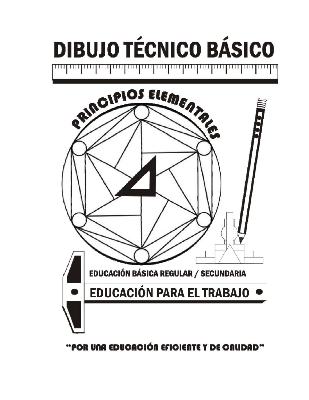 Texto De Dibujo Tecnico Basico Para Educacion Secundaria De Educacion Basica Regular Clases De Dibujo Tecnico Tecnicas De Dibujo Curso De Dibujo Tecnico