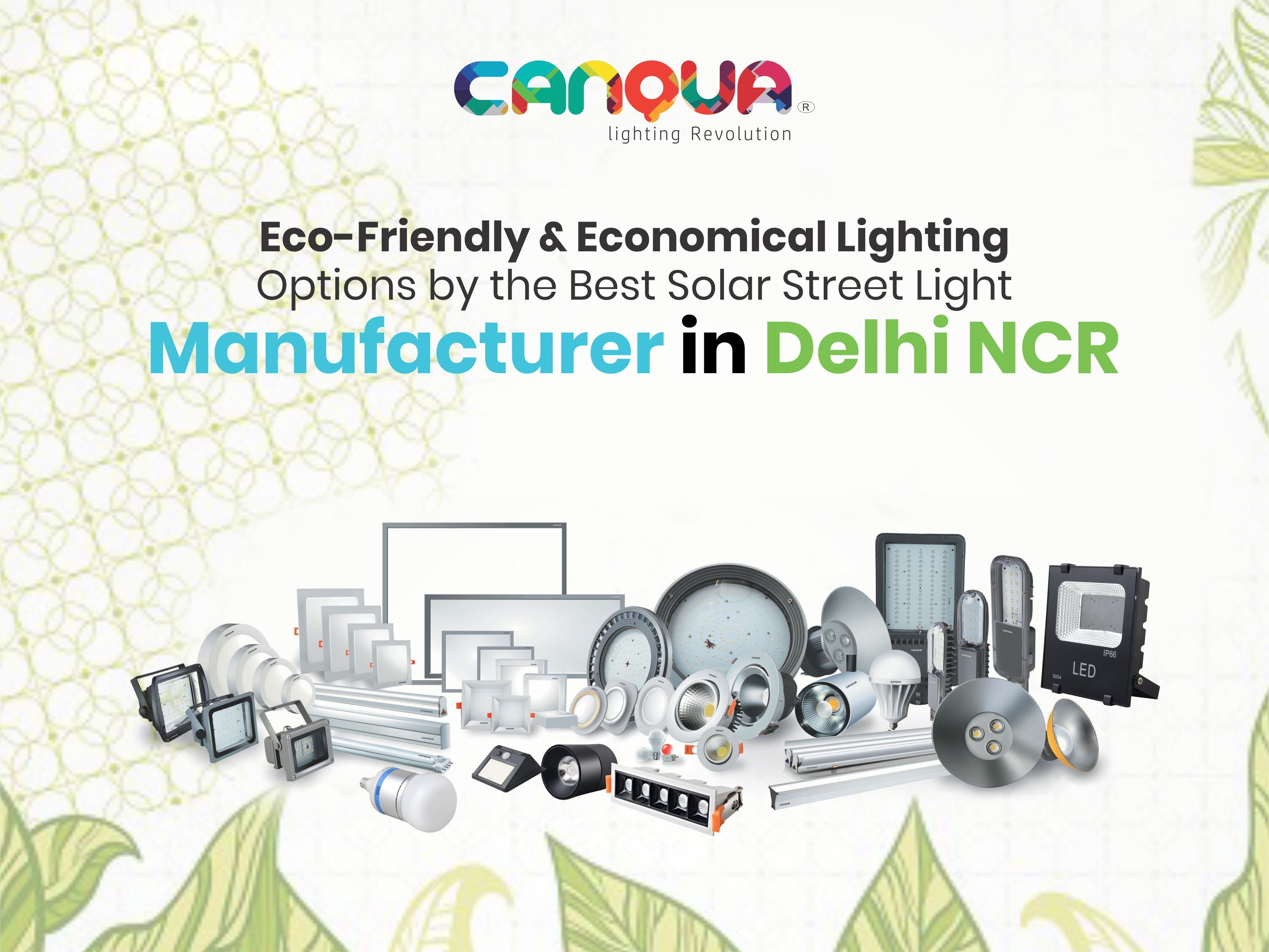 Find Here Led Lights Lights Manufacturers Suppliers Exporters In India Canqua India Is A Leading Manufacturers Exp Led Lights Led Lighting Solutions Led
