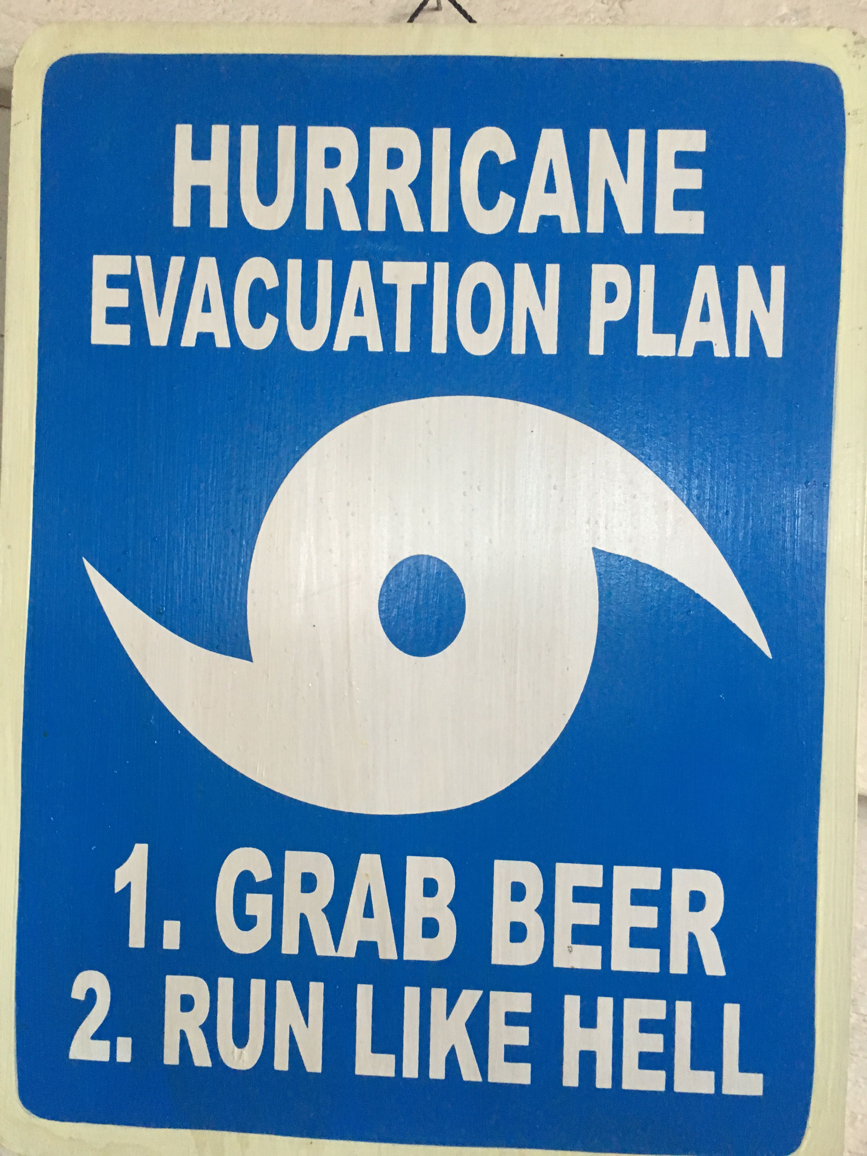 Pin By Patricia Strong On Signs Hurricane Evacuation Evacuation Plan Funny Signs