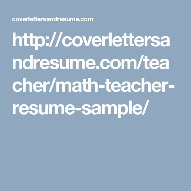 Http Coverlettersandresume Com Teacher Math Resume