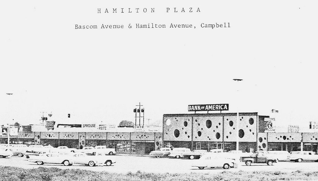 Hamilton Plaza Shopping Center Campbell Ca With Images