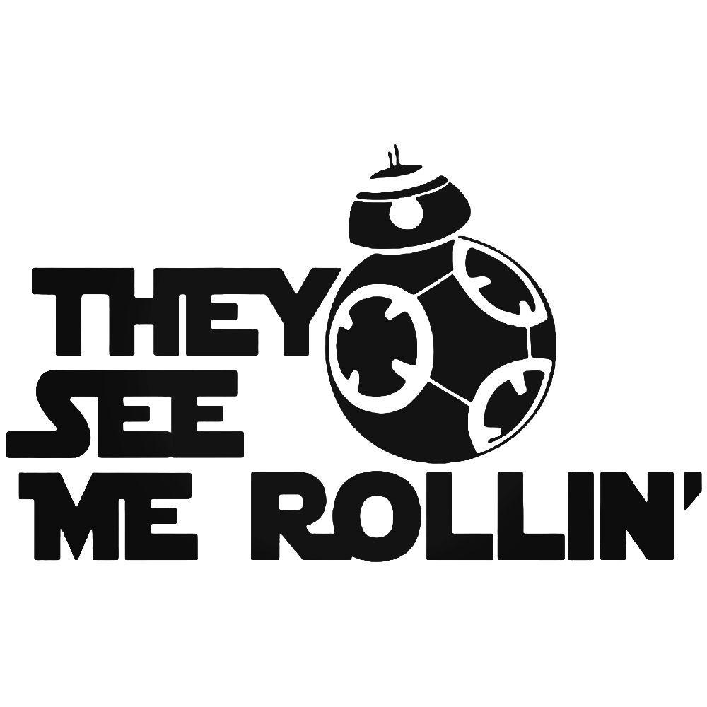 The see me rolling bb 8 droid star wars vinyl decal sticker ballzbeatz com