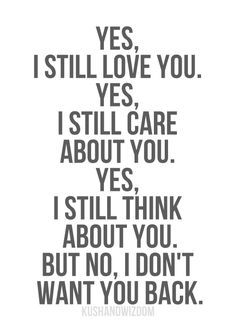 Quotes 3 Care About You Quotes I Still Love You Quotes Be Yourself Quotes