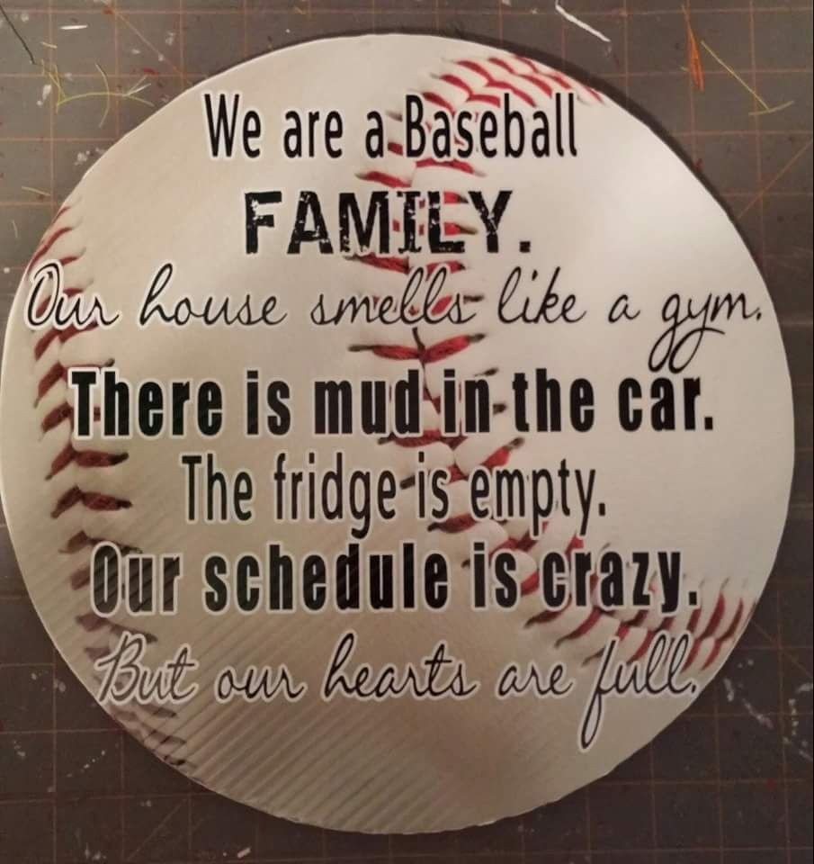 Although my house does not smell like a gym. … Baseball