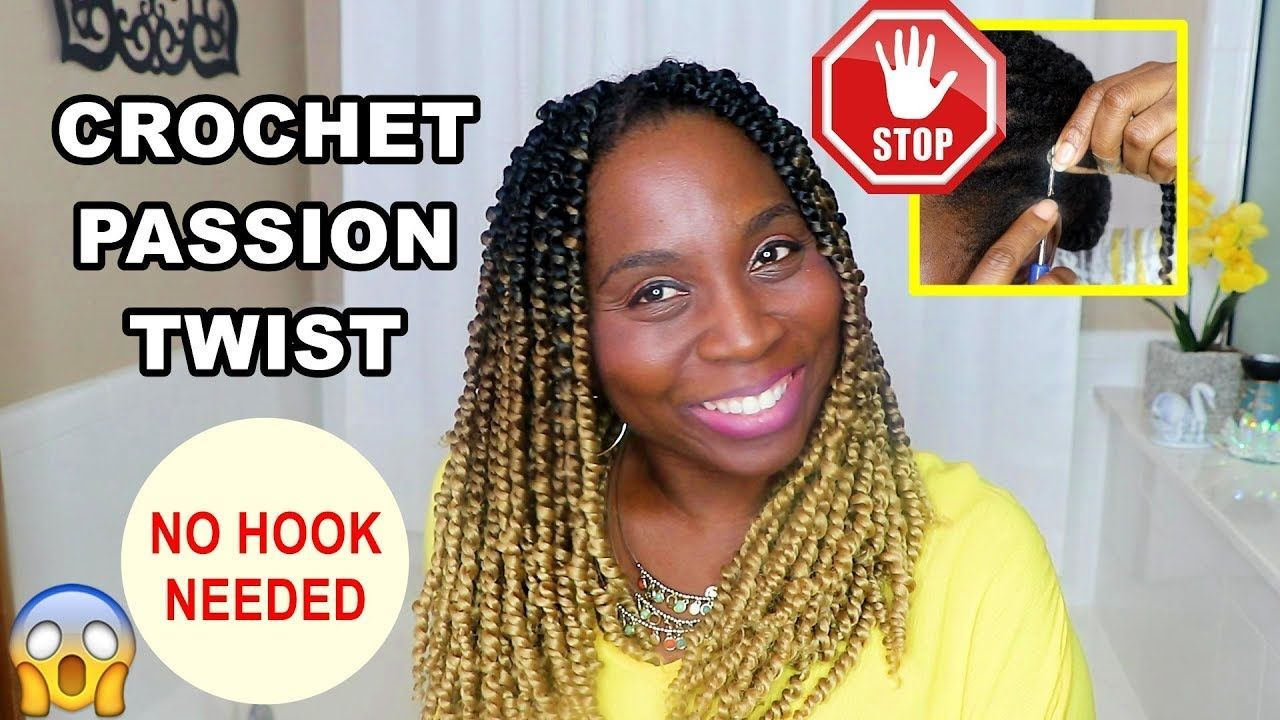 How To Do Crochet  PASSION TWISTS Without Crochet Hook - YouTube #passiontwistshairstyle How To Do Crochet  PASSION TWISTS Without Crochet Hook - YouTube #passiontwistshairstylelong