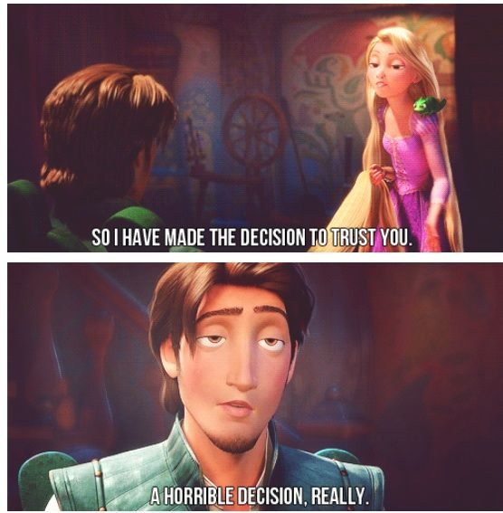 Flynn Ryder, the only male who's ever told a princess the truth.