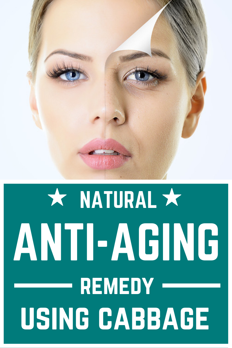 Amazing Natural Anti Aging Remedy With Cabbage Which You Can