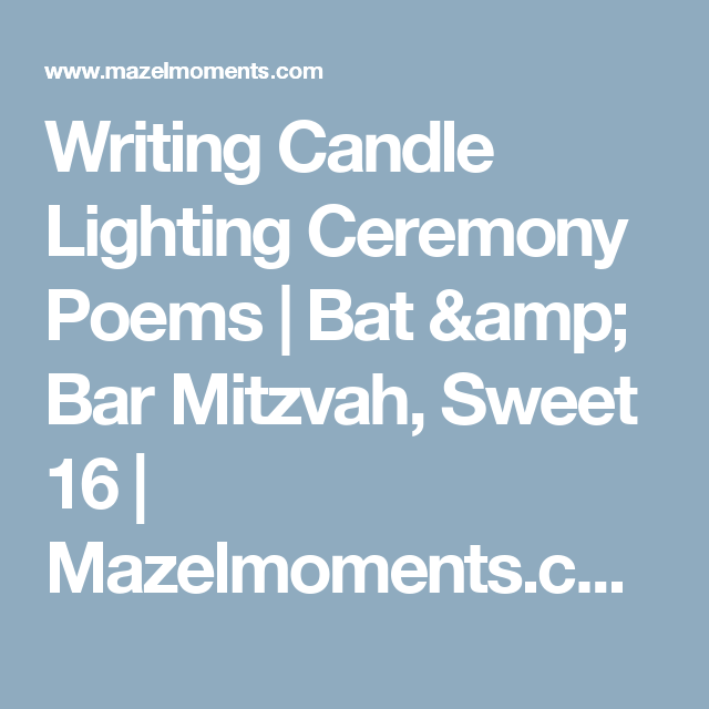 Writing Candle Lighting Ceremony Poems Bat Amp Bar Mitzvah