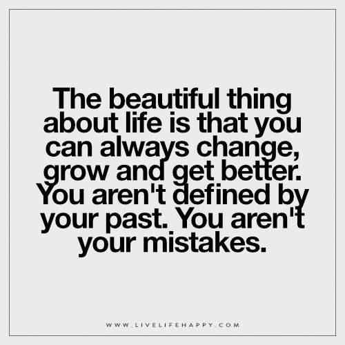 The beautiful thing about life quote