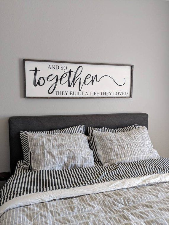 And so together they built a life they loved, large sign, bedroom sign, anniversary gift, gift for her, wedding gift, farmhouse, home decor