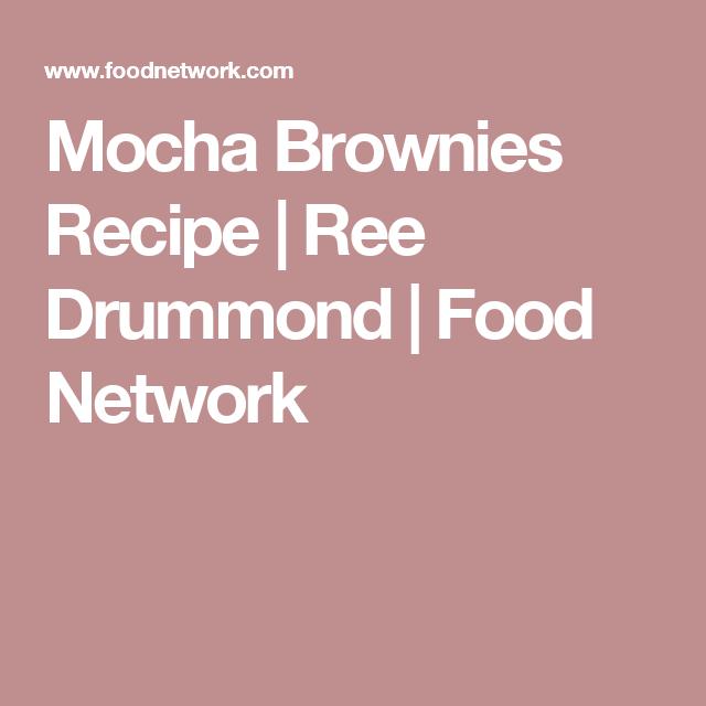 Mocha Brownies Recipe Food Network Recipes Ree