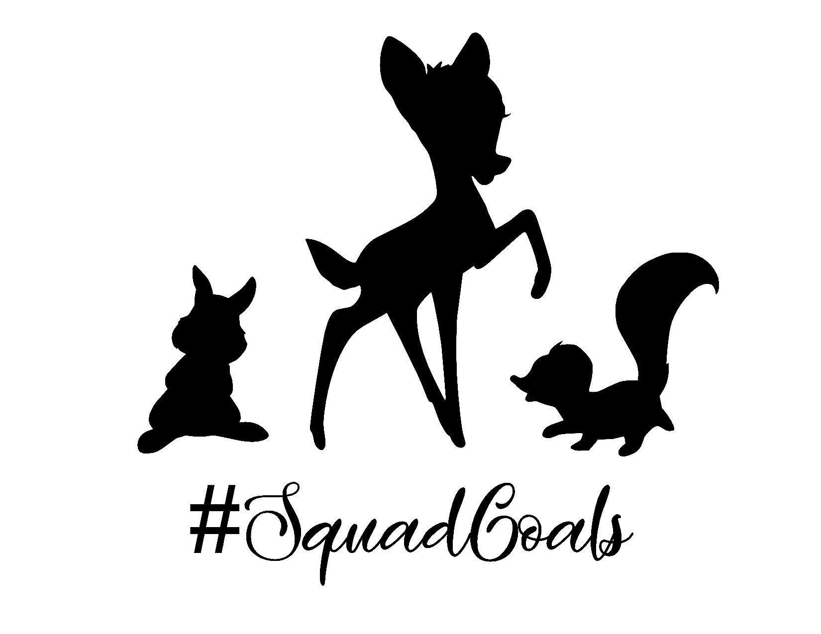 Bambi Squad Goals Disney Svg Digital File