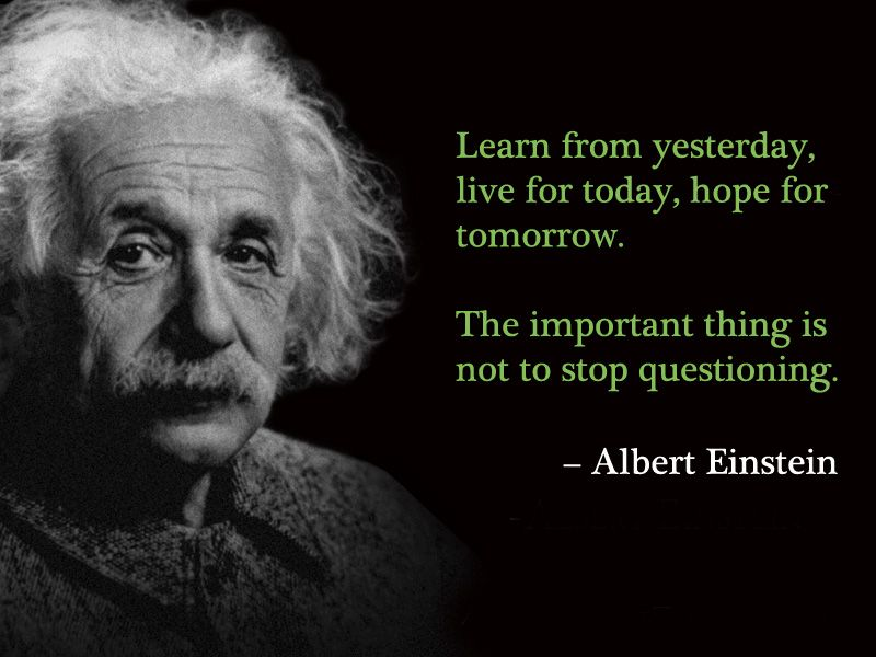 Albert Einstein Quotes Education Is Not The Learning Of Facts It