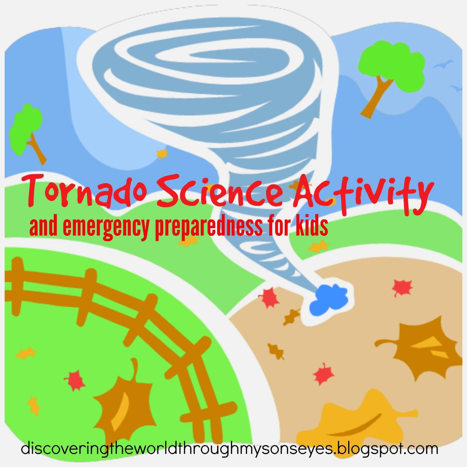 Tornado Science Activity And Emergency Preparedness For