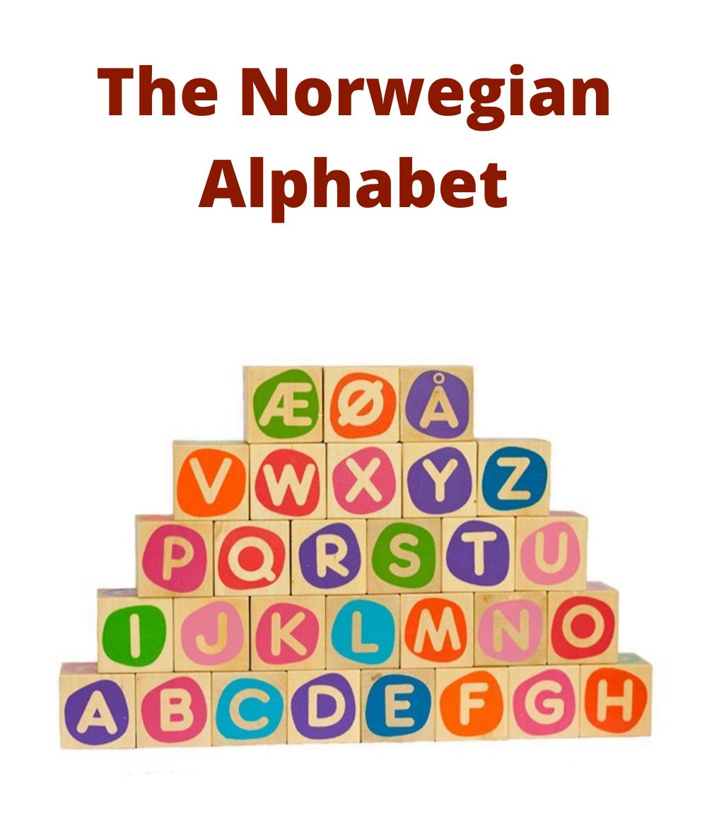 The Norwegian Alphabet Life In Norway In 2020 Norwegian Words Norwegian Alphabet