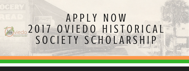 2017 Oviedo Historical Society Scholarship Applications Now Open