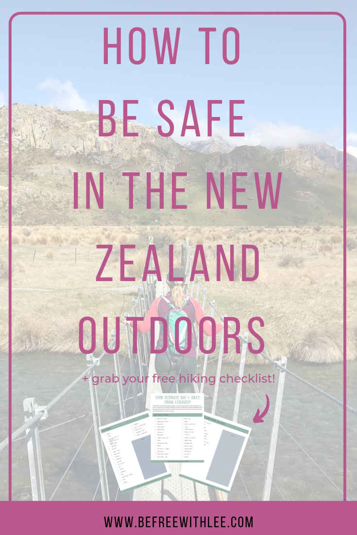Safe Travel In The New Zealand Outdoors Plan For The Worst Hope