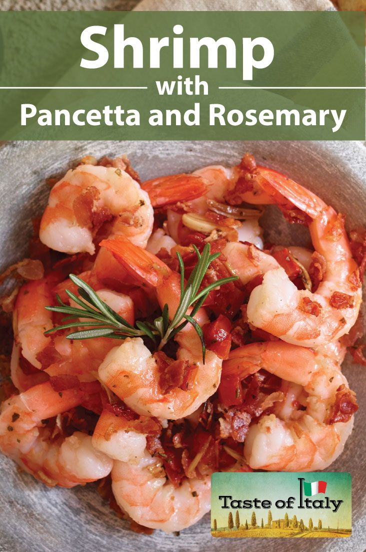 A little surf, a little turf, one BIG #TasteofItaly. This must-try Shrimp with Pancetta and Rosemary is simple, sensational and only one skillet!