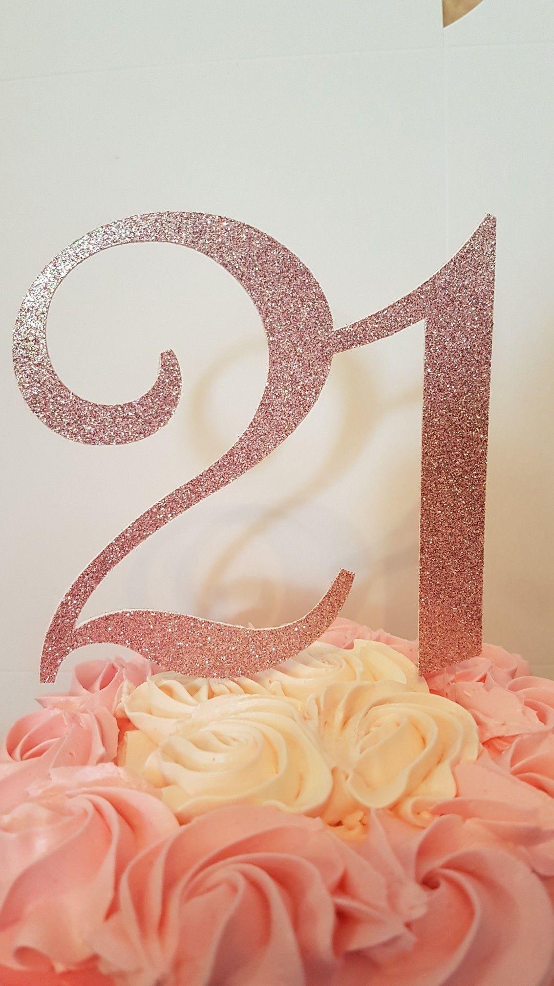 21st birthday cake topper 21st birthday cakes 21st