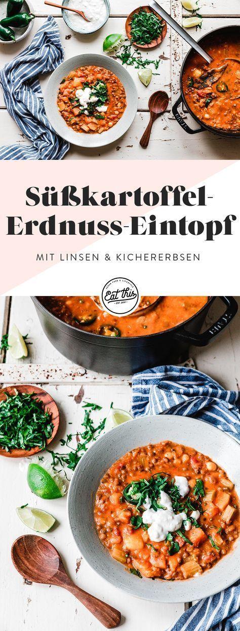 Süßkartoffel-Erdnuss-Eintopf mit Linsen & Kichererbsen · Eat this! Foodblog • Vegane Rezepte • Stories #peanutrecipes