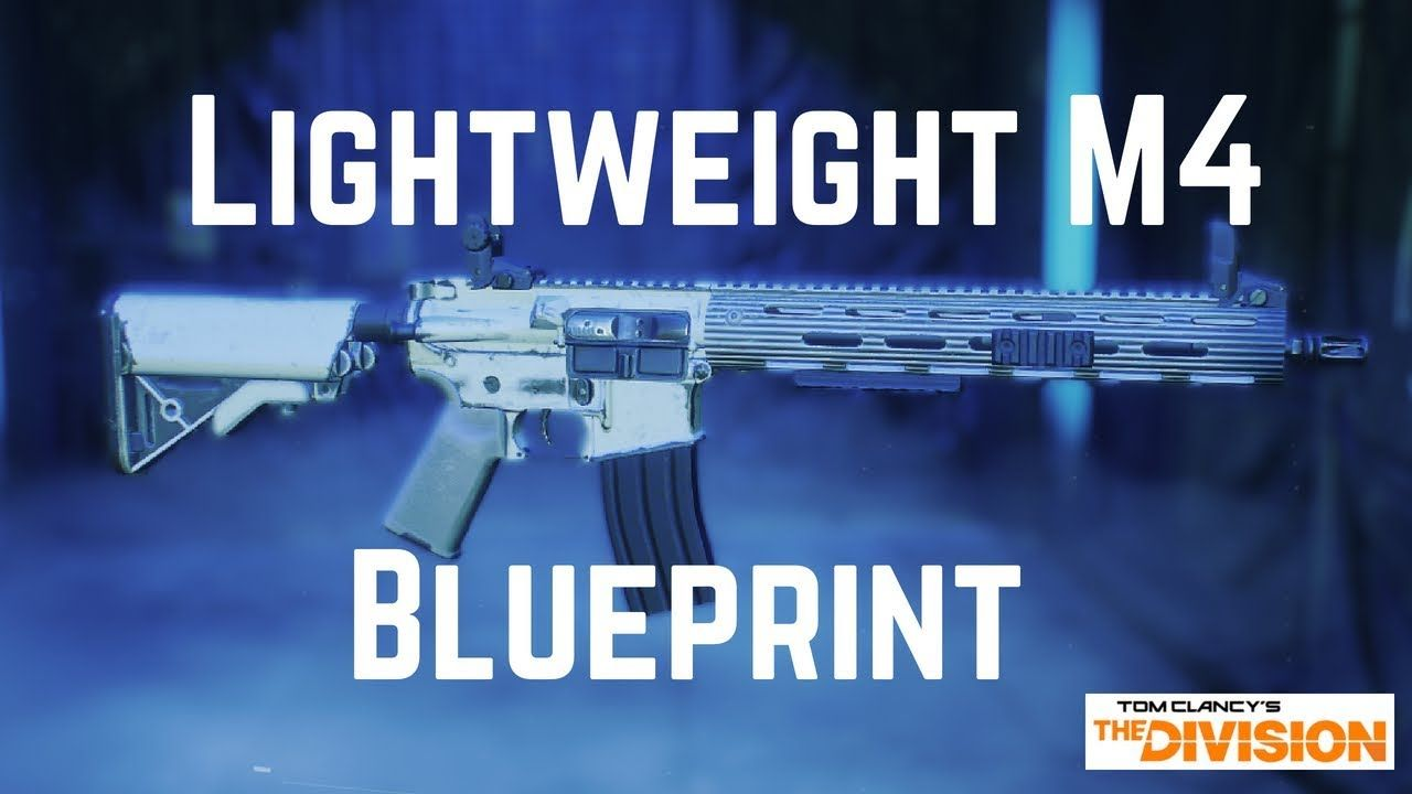 The Division Lightweight M4 Blueprint! | Tom Clancy's The