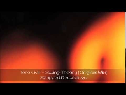 Tero Civill - Swing Theory (Original Mix)