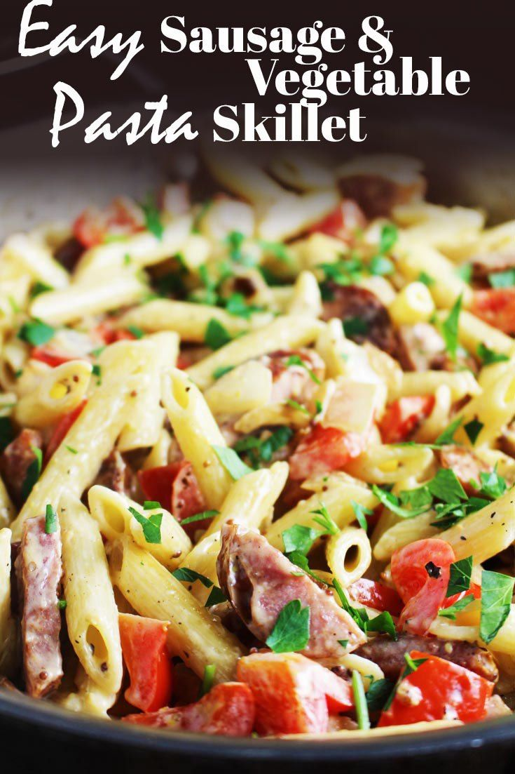 Easy sausage and vegetable pasta skillet recipe pasta recipes easy sausage and vegetable pasta skillet recipe pasta recipes pinterest vegetable pasta weeknight meals and skillet forumfinder Gallery