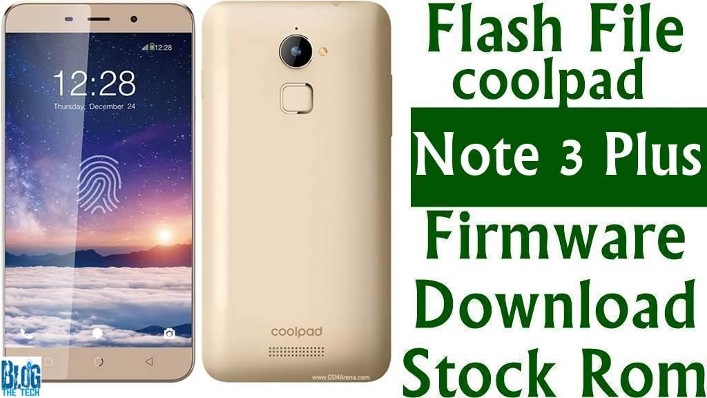 Flash File] Coolpad Note 3 Plus Firmware Download [Stock Rom