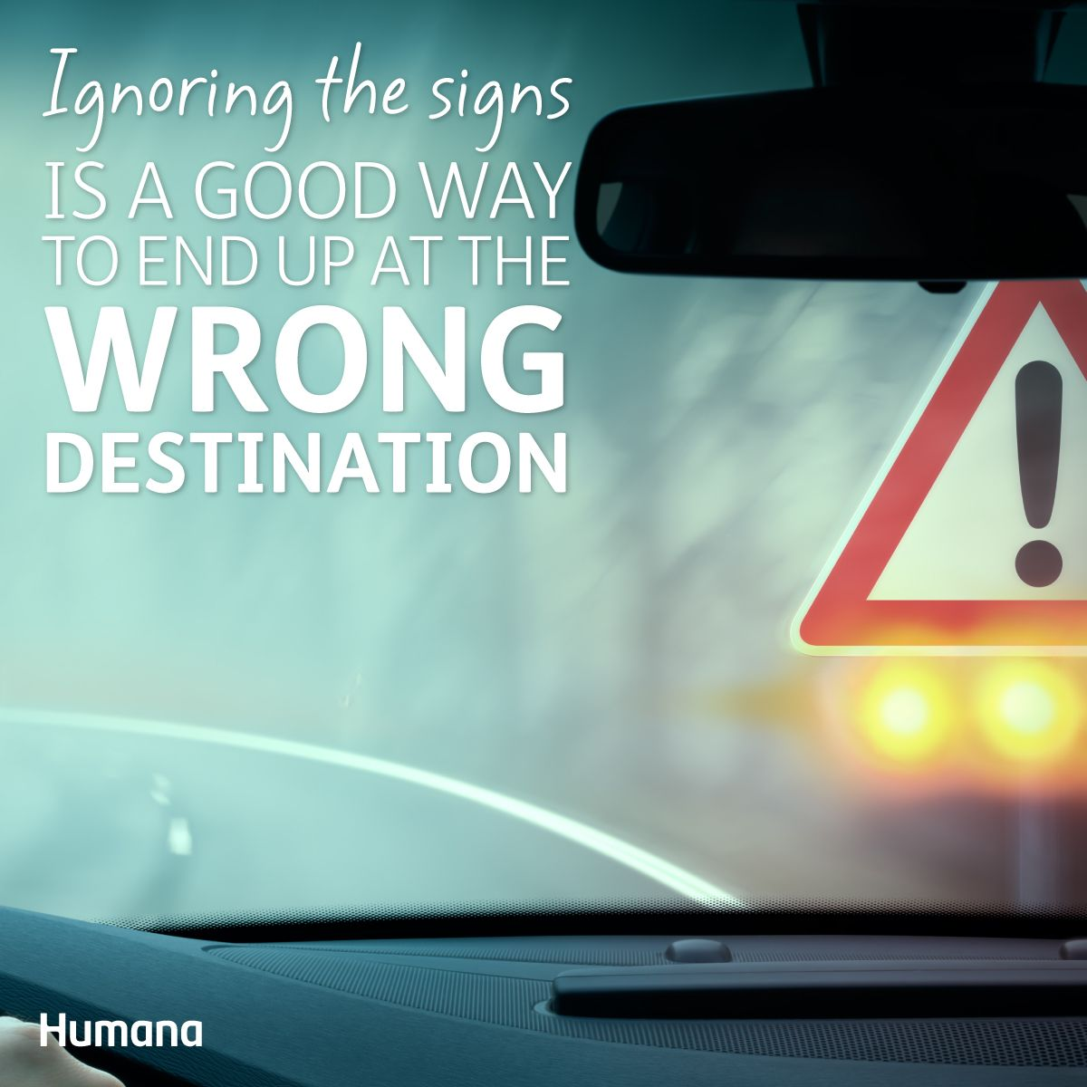 Ignoring the signs is a good way to end up at the wrong