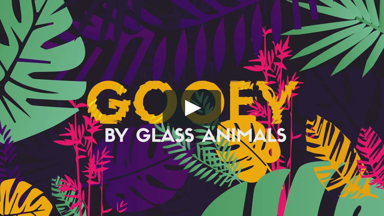 Gooey Glass Animals // Typography Graphic