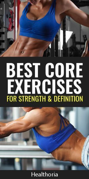 Best exercises for core strength and definition. Want a tighter, more toned core Here s the best cor...