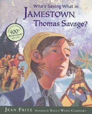 Who S Saying What In Jamestown Thomas Savage Jamestown Savage Senior Trip