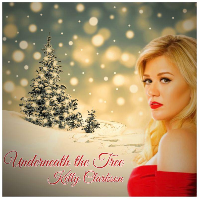 Kelly Clarkson Christmas Eve.Underneath The Tree Kelly Clarkson Music Kelly Clarkson