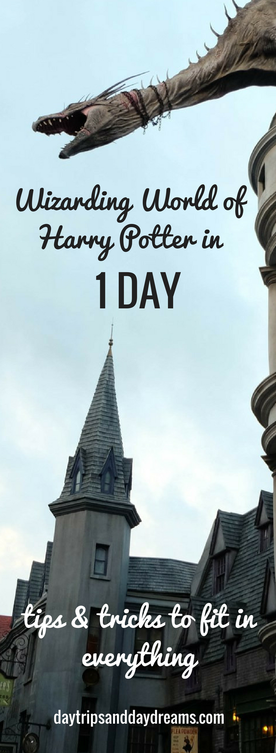How To Do The Wizarding World Of Harry Potter In One Day Universal Studios Orlando Trip Orlando Travel Harry Potter Universal