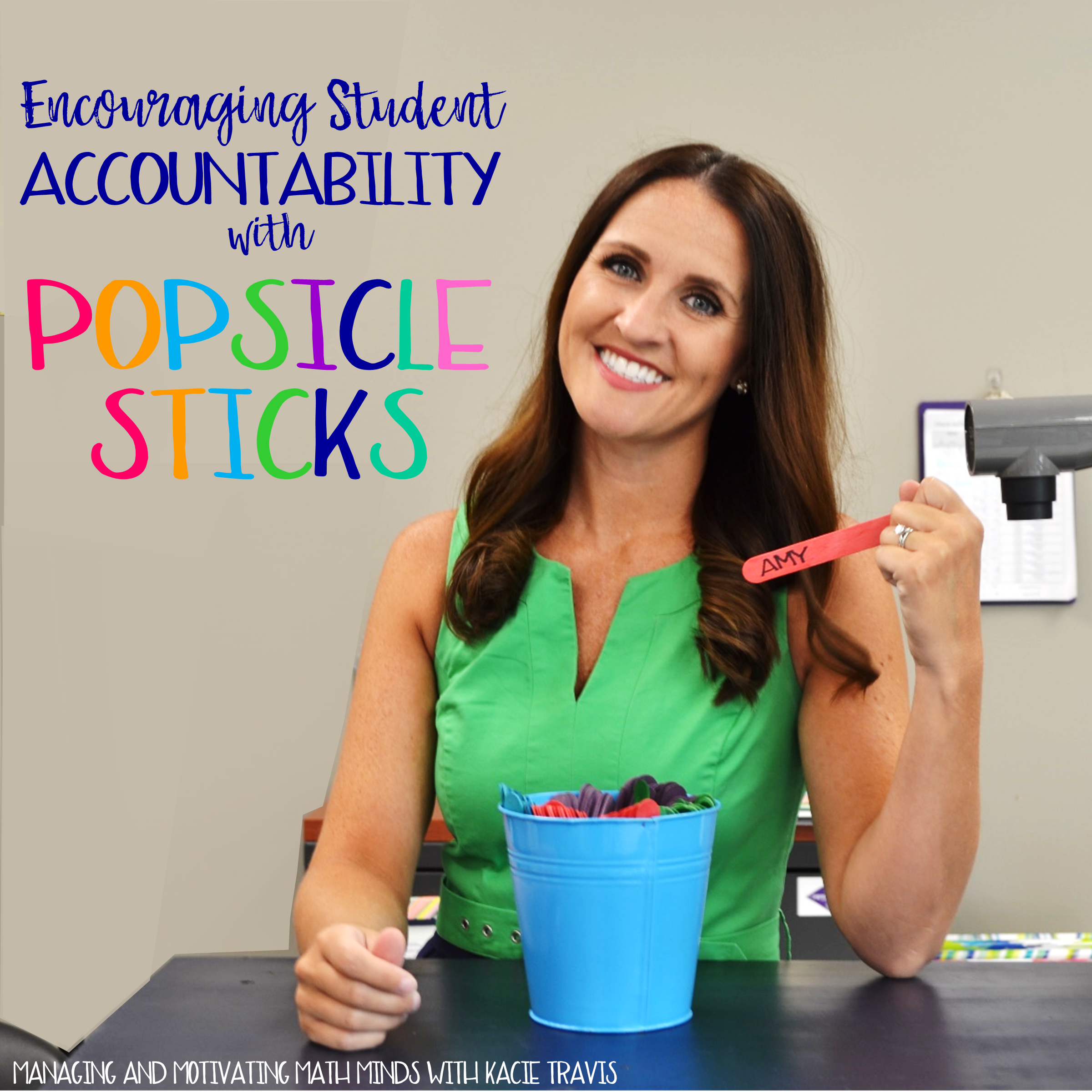Encouraging Student Accountability With Popsicle Sticks