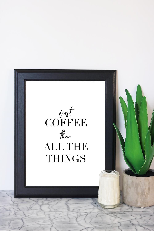 Coffee First Art Print Decor, Cool rooms, Home decor