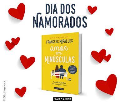 """Bloguinhas Paradise: Passatempo """"Amor em Minúsculas"""", Francesc Miralles..."""