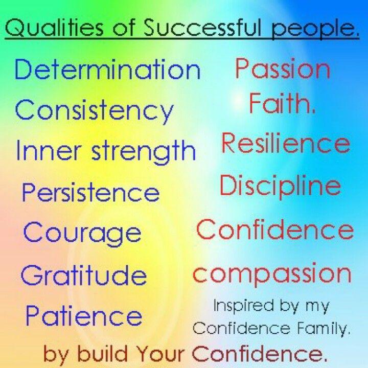 Qualities Of Successful People Successful People Positive
