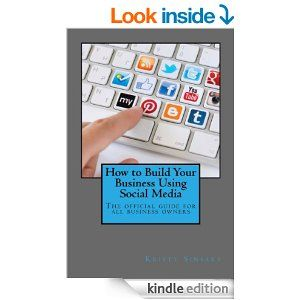 How To Build Your Business Using Social Media.  #1 on Amazon right now ;)