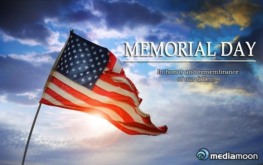 Memorial Day In Honor And Remembrance Of Our Fallen Please Take Time To Honor And Remember Those Memorial Day Pictures Memorial Day Quotes Happy Memorial Day