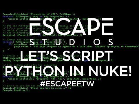 Lets script Python in NUKE! Escape Studios Free Tutorial