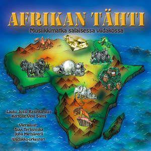 ERI ESITTÄJIÄ: Afrikan Tähti - Musiikkimatka salaisessa viidakossa, CD - ERI ESITTÄJIÄ - LASTEN MUSIIKKI