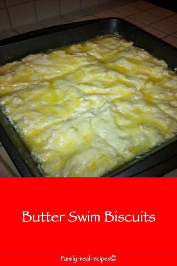 Butter Swim Biscuits - Family meal recipes #butterswimbiscuits