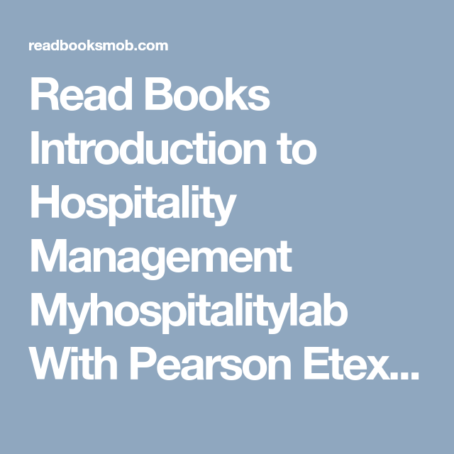 Read books introduction to hospitality management myhospitalitylab read books introduction to hospitality management myhospitalitylab with pearson etext pdf by john r fandeluxe Gallery