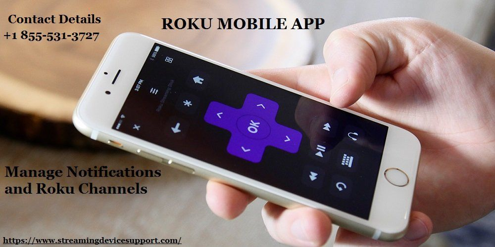 By Using the Roku mobile app, you can manage the